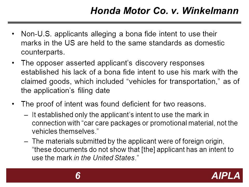6 6 6 AIPLA Firm Logo Honda Motor Co. v. Winkelmann Non-U.S.