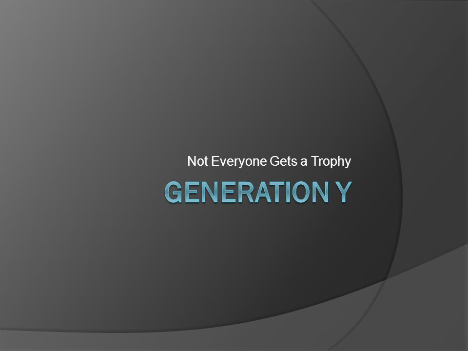 Generations Defined Generation: A group of generally contemporaneous individuals regarded as having common cultural or social characteristics and attitudes  The Gen Y label broadly applies to Americans born between 1978 and 2002.