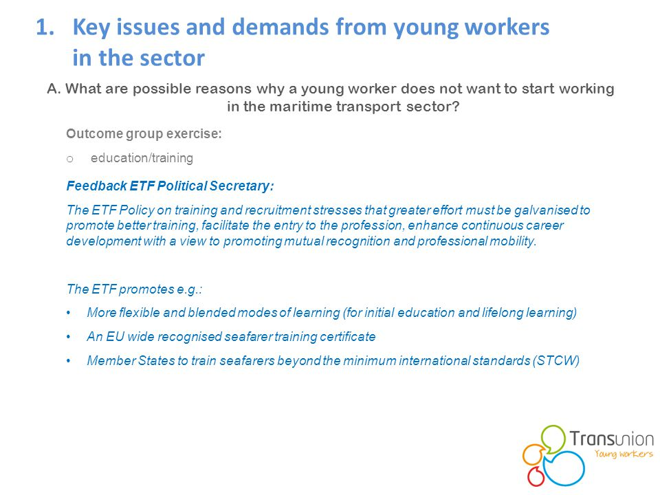 1.Key issues and demands from young workers in the sector A.