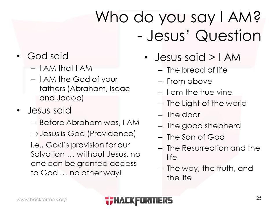 Who do you say I AM.