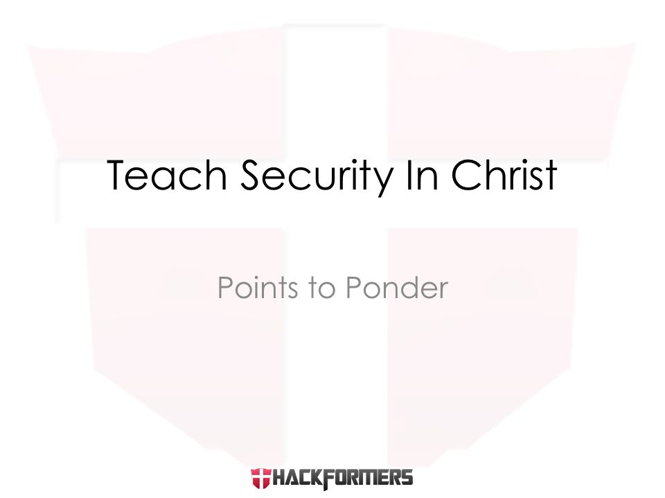 Points to Ponder Teach Security In Christ