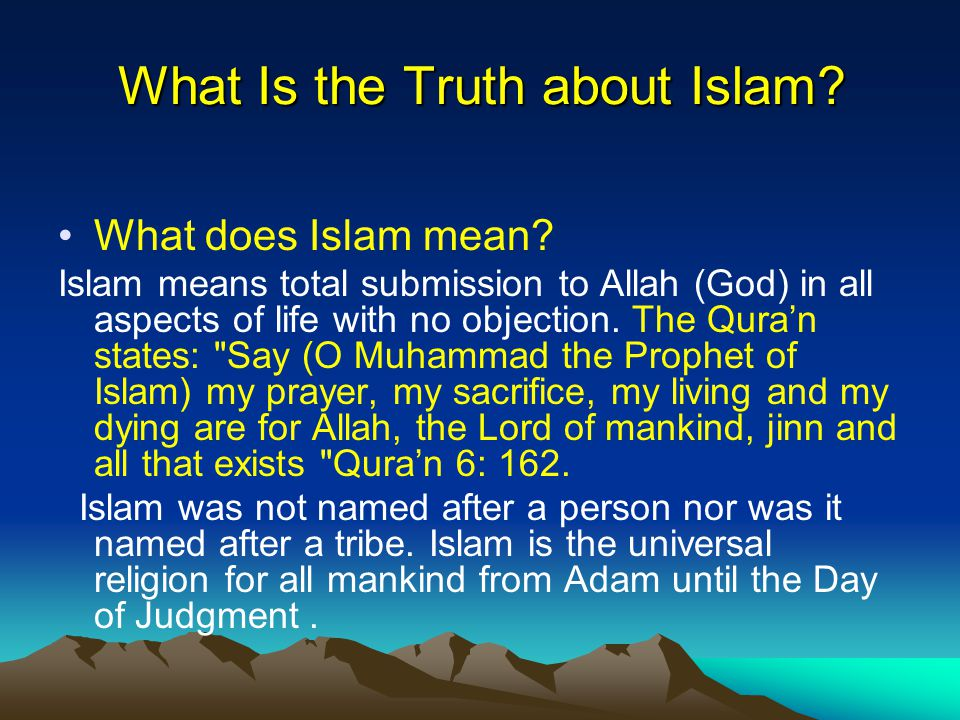 All Prophets of Allah Came to Call People to Islam (Submission) All Prophets of Allah came to call people to Islam (to submit to Allah who created them).