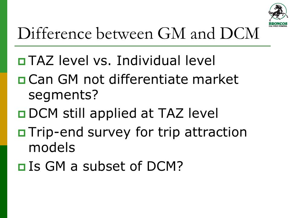Difference between GM and DCM  TAZ level vs.