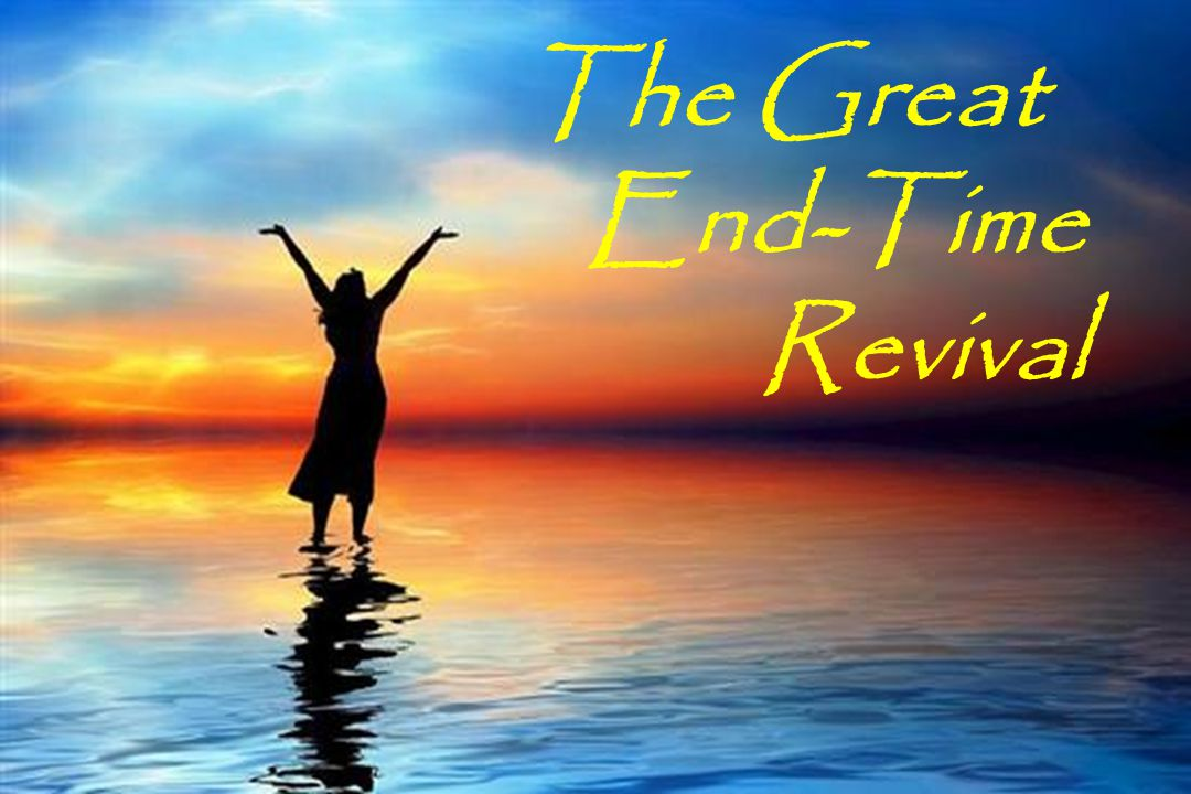 The Great End-Time Revival