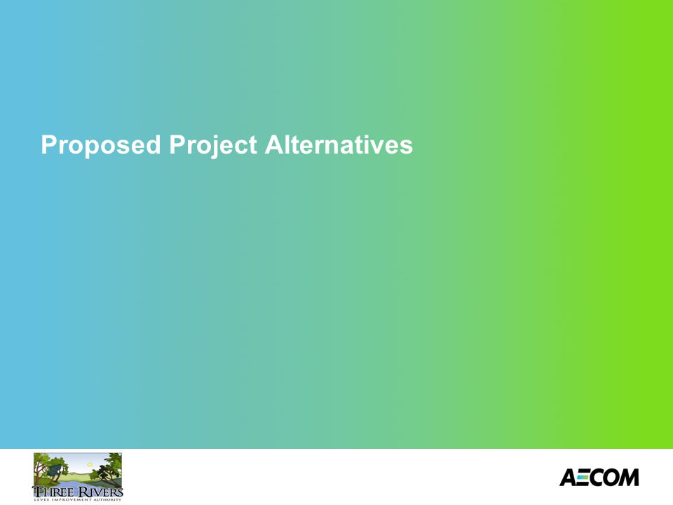 Proposed Project Alternatives 10