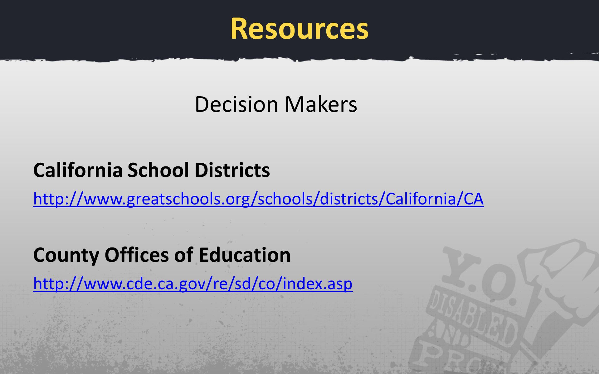 Resources Decision Makers California School Districts   County Offices of Education