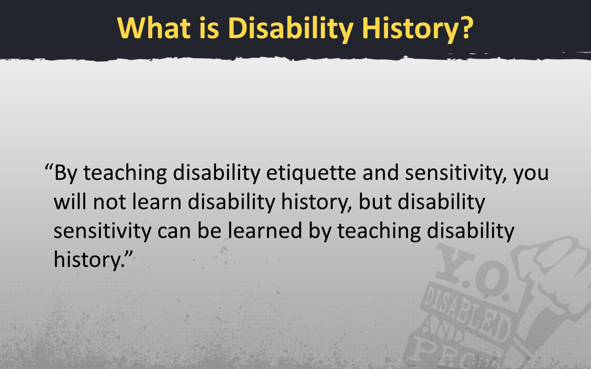 What is Disability History.
