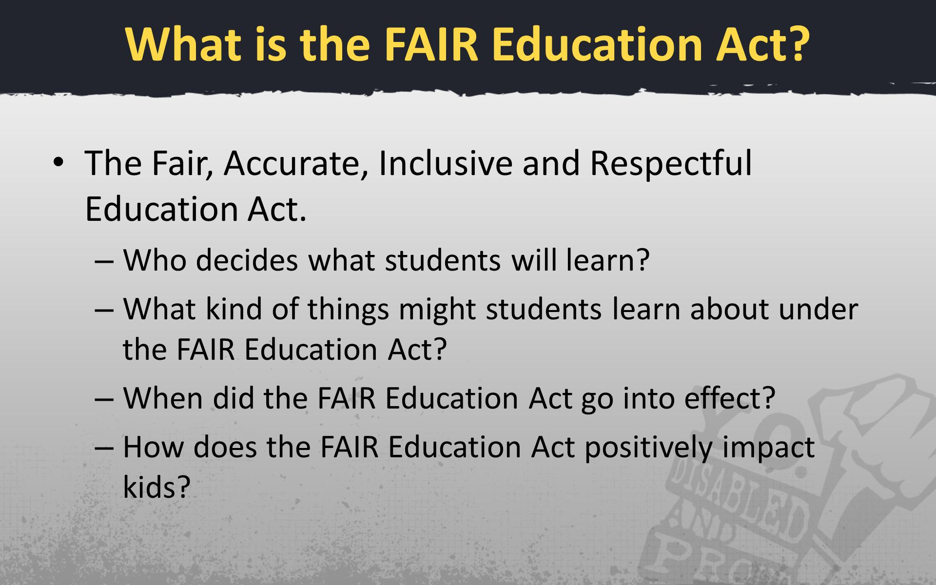 What is the FAIR Education Act. The Fair, Accurate, Inclusive and Respectful Education Act.