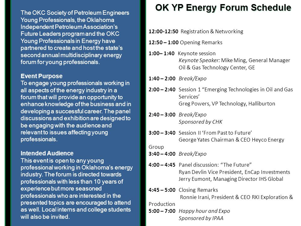 The OKC Society of Petroleum Engineers Young Professionals, the Oklahoma Independent Petroleum Association's Future Leaders program and the OKC Young