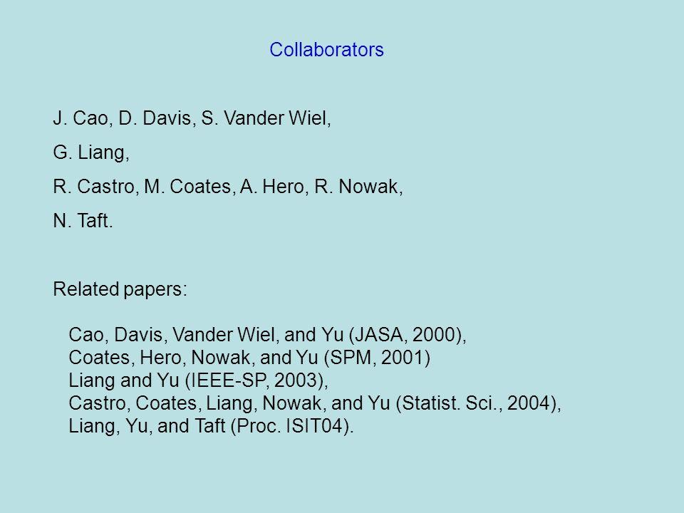 J. Cao, D. Davis, S. Vander Wiel, G. Liang, R.