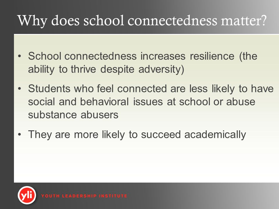 Why does school connectedness matter.