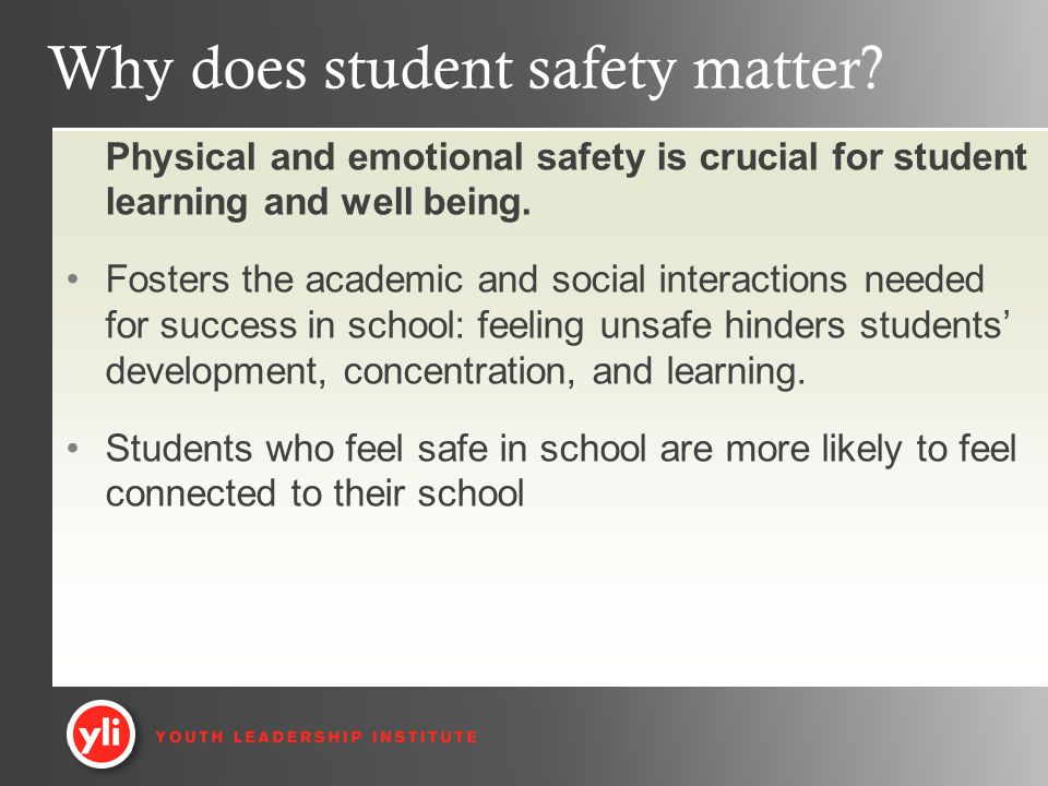 Why does student safety matter.
