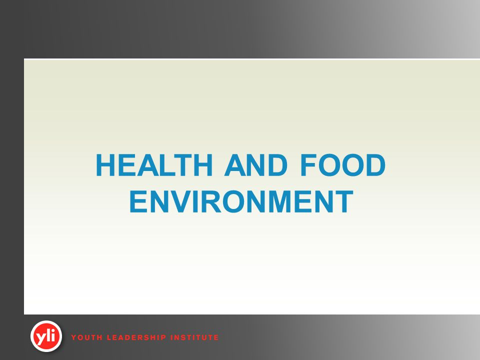 HEALTH AND FOOD ENVIRONMENT