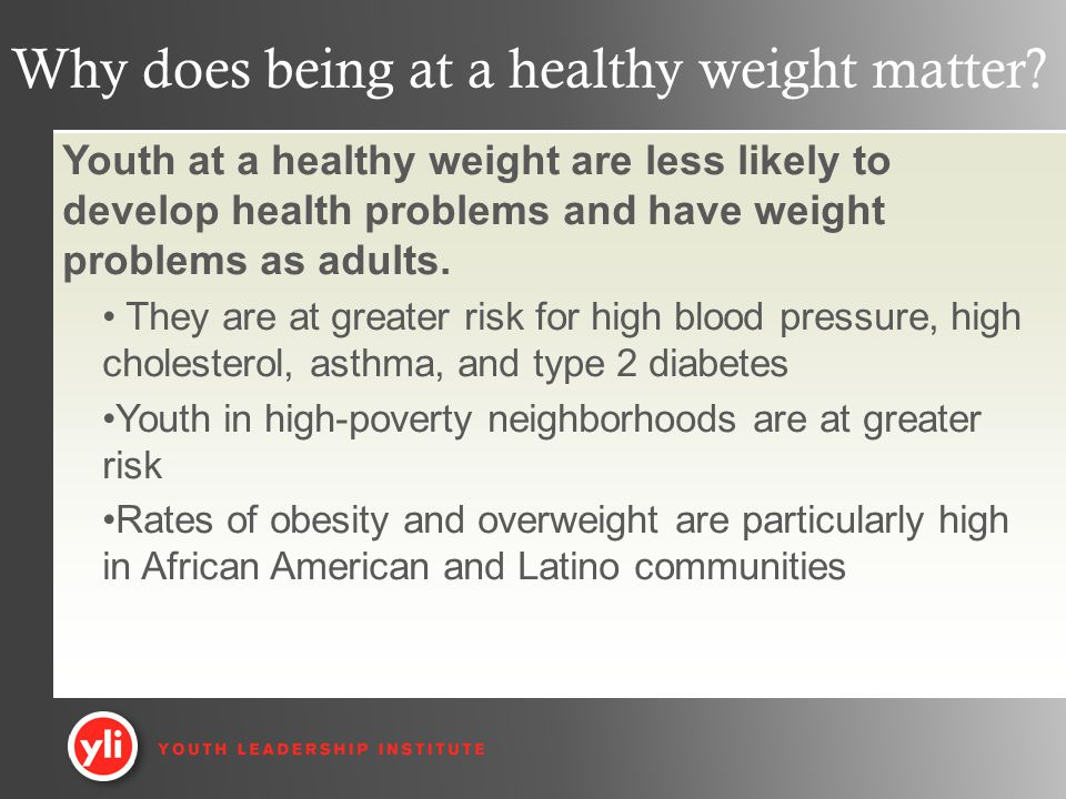 Why does being at a healthy weight matter.