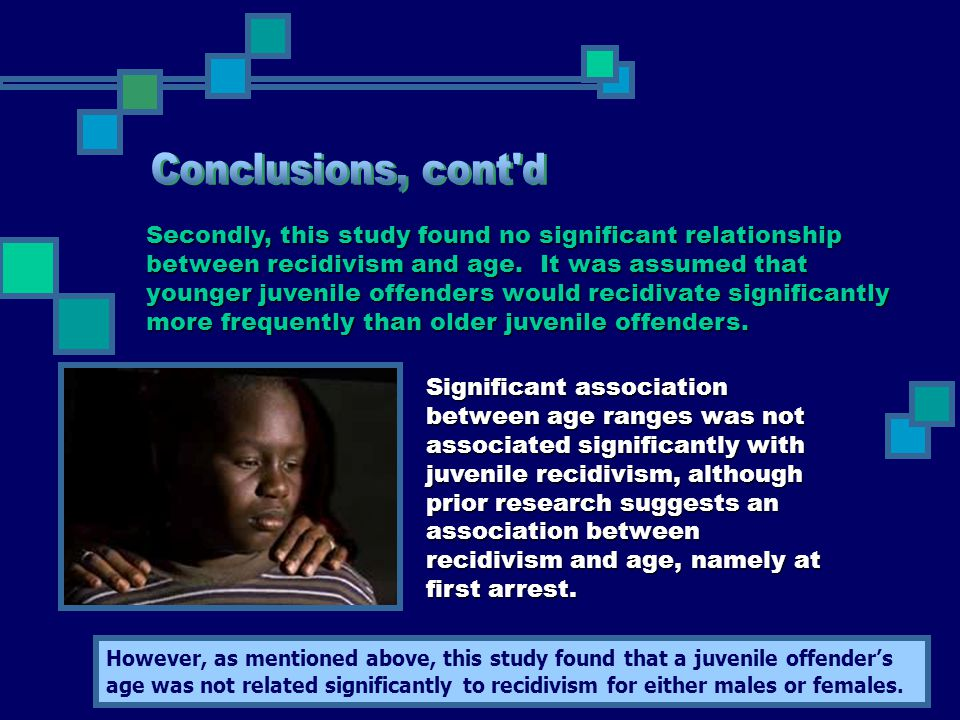 Significant association between age ranges was not associated significantly with juvenile recidivism, although prior research suggests an association between recidivism and age, namely at first arrest.