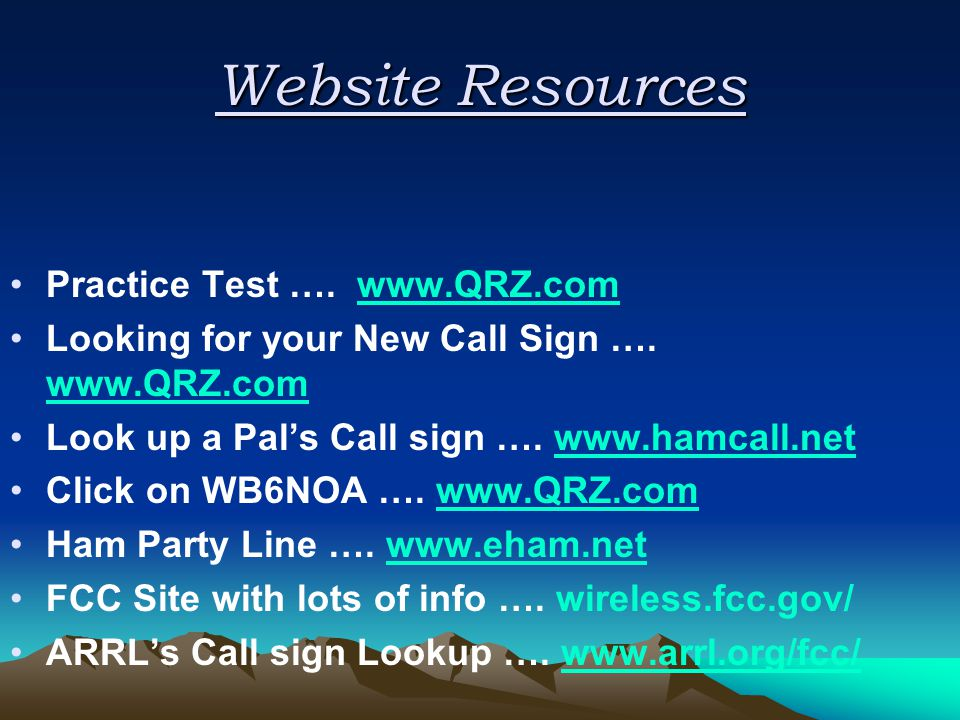 Website Resources Practice Test ….   Looking for your New Call Sign ….