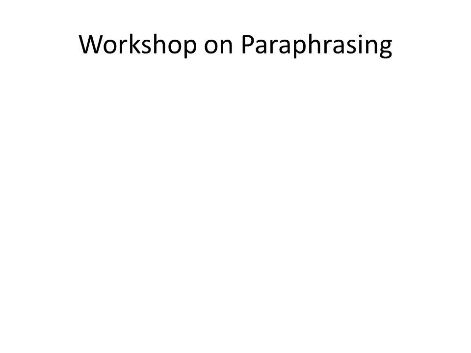 Workshop on Paraphrasing