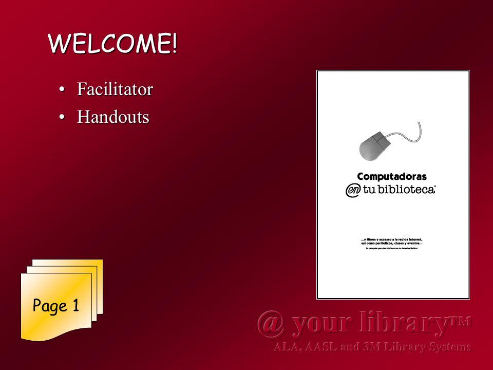 WELCOME! FacilitatorFacilitator HandoutsHandouts Page 1
