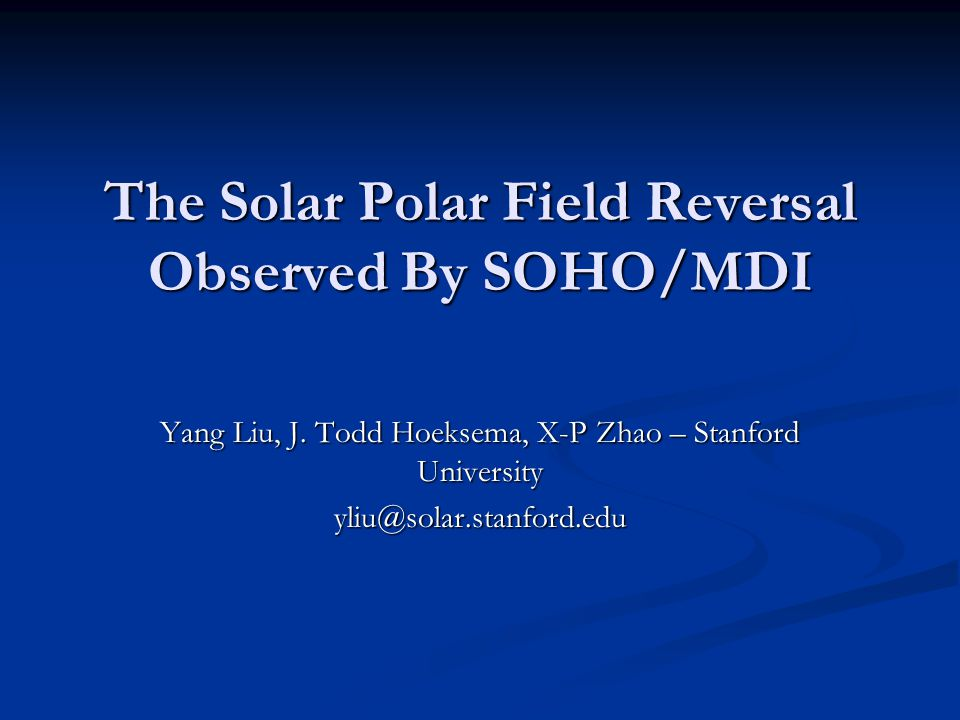 The Solar Polar Field Reversal Observed By SOHO/MDI Yang Liu, J.