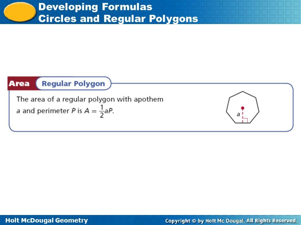 Holt McDougal Geometry Developing Formulas Circles and Regular Polygons