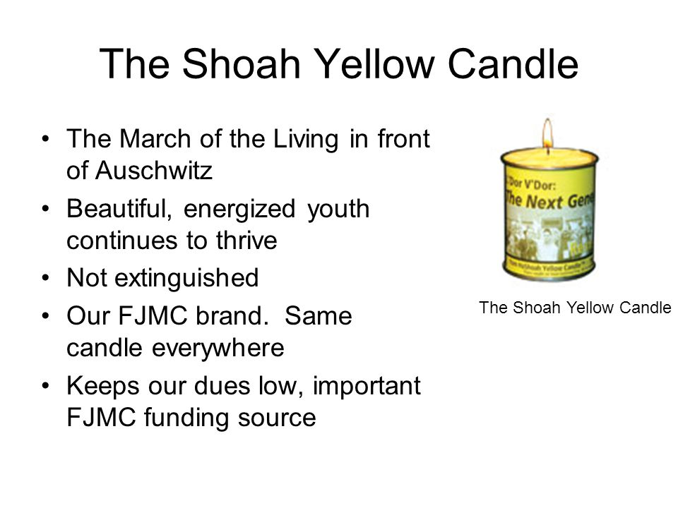 This is not a Shoah Yellow Candle This is a yahrzeit candle from a grocery store.