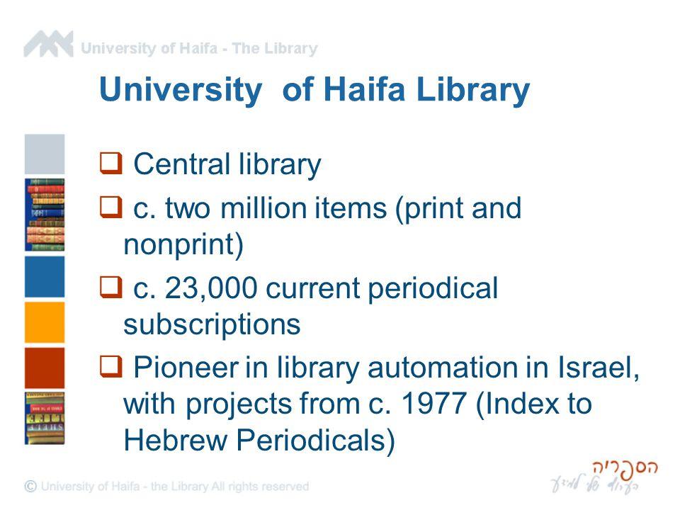 University of Haifa Library  Central library  c.