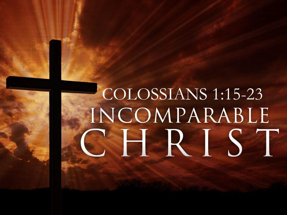 COLOSSIANS 1:15-23