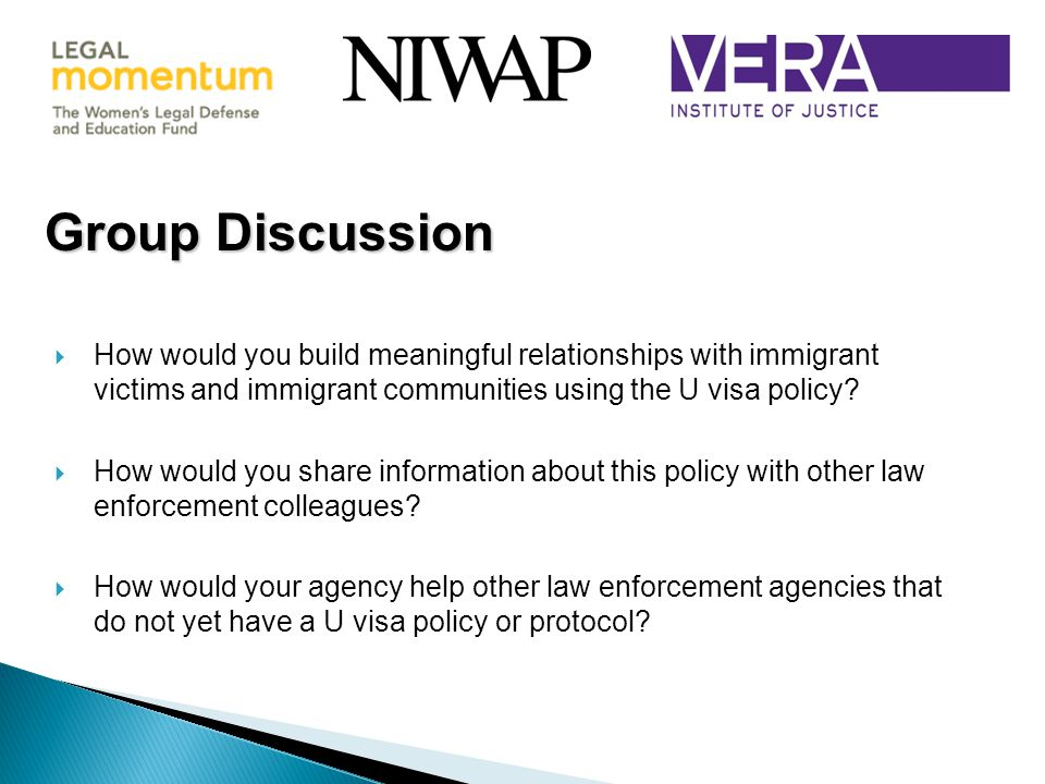  How would you build meaningful relationships with immigrant victims and immigrant communities using the U visa policy.