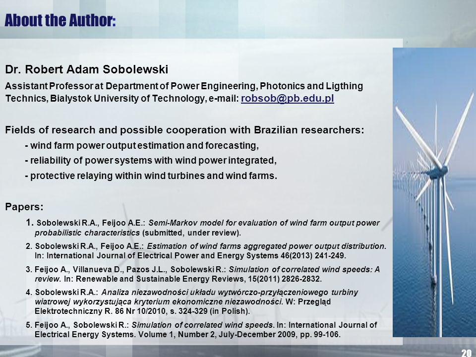 About the Author: Dr. Robert Adam Sobolewski Assistant Professor at Department of Power Engineering, Photonics and Ligthing Technics, Bialystok Univer