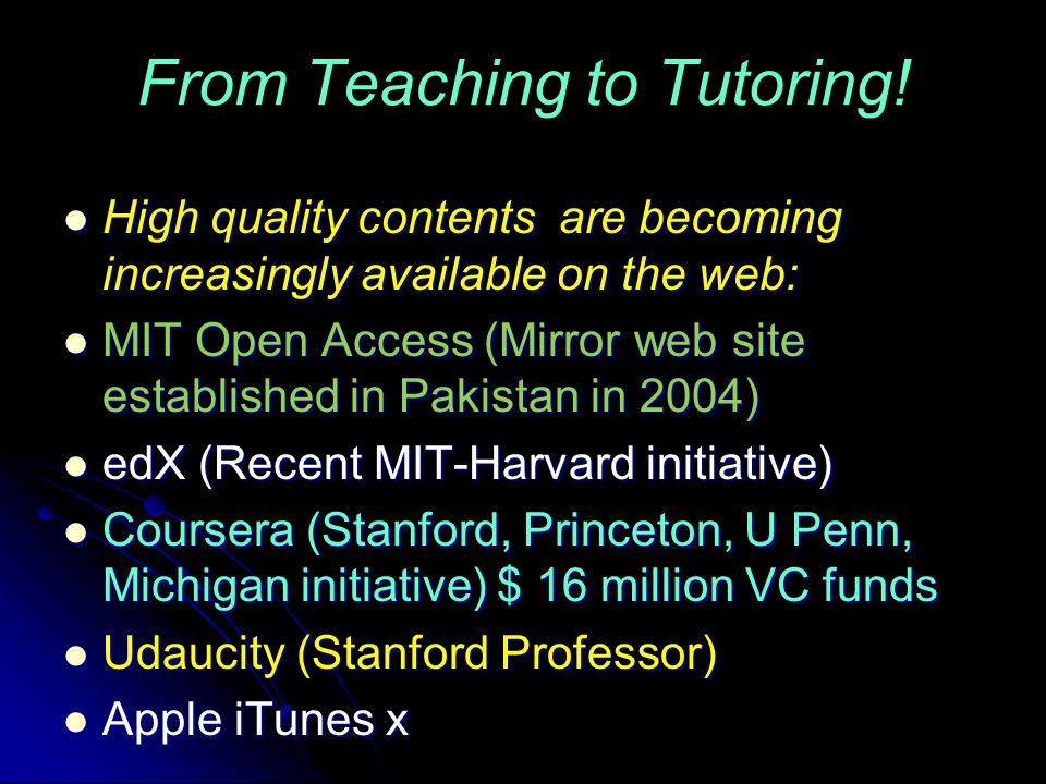From Teaching to Tutoring.