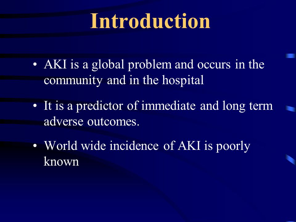 Classification of AKI Renal Cause: AGN/RPGN Interstitial nephropathy Post renal : Renal Stone disease Other obstructive disease