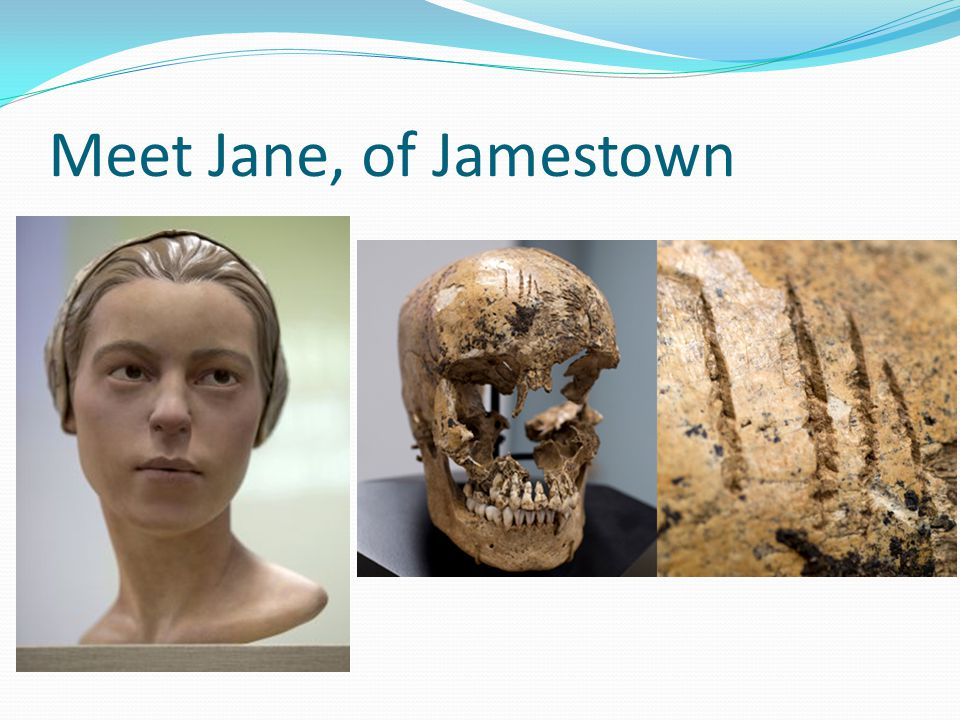 Meet Jane, of Jamestown