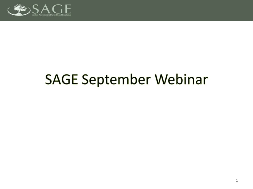 SAGE Portal – Technology Specifications released – Windows and Mac Secure Browsers released SAGE Formative Upcoming Key Dates 2