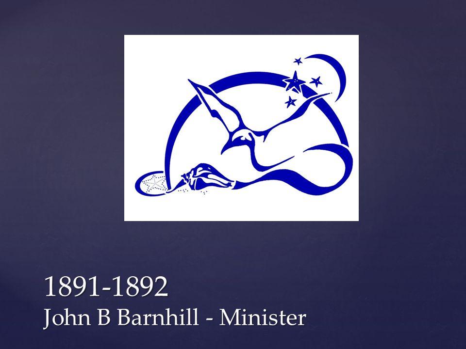 1891-1892 John B Barnhill - Minister