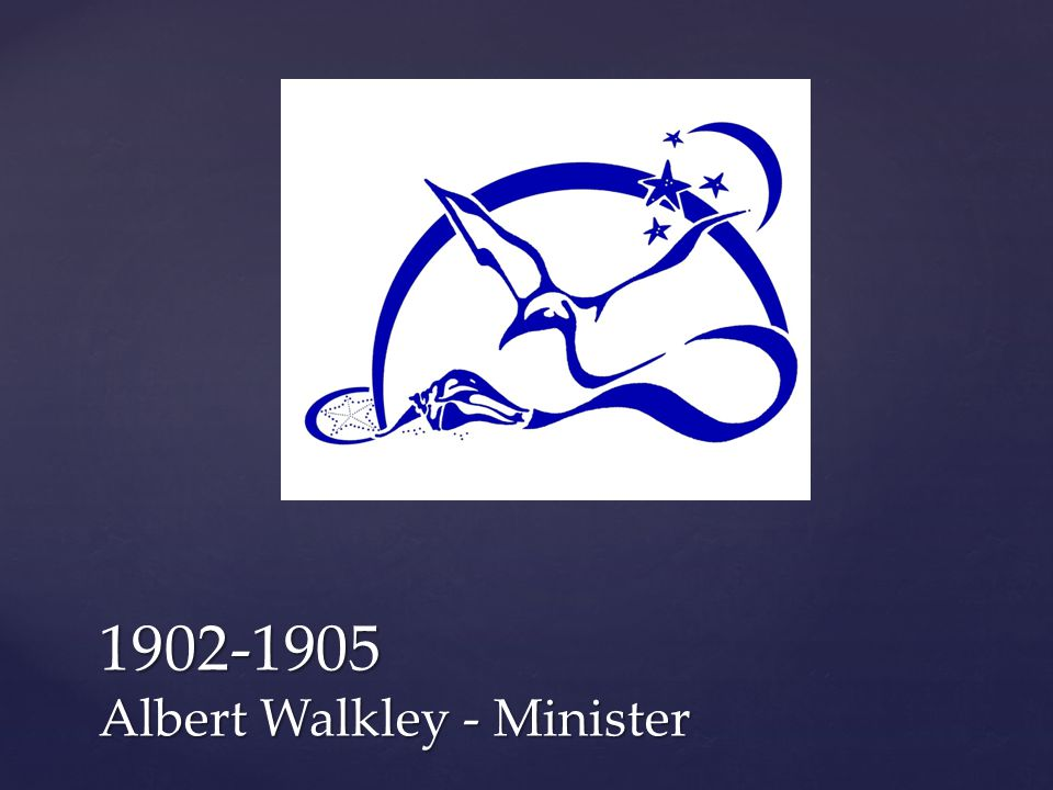 1902-1905 Albert Walkley - Minister