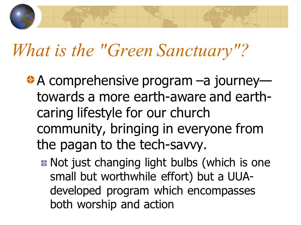 Four Focus Areas Worship and Celebration Religious Education Sustainable Living Environmental Justice