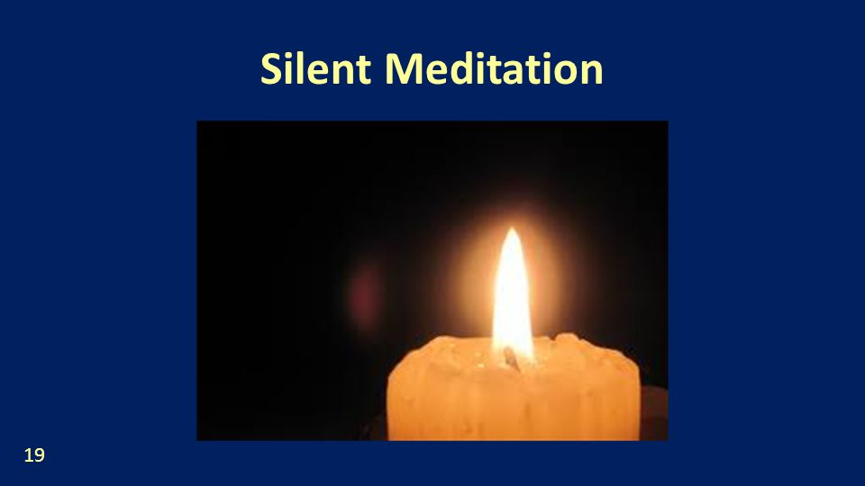 Silent Meditation 19