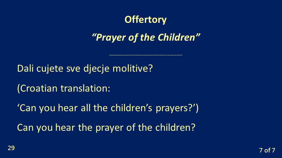 7 of 7 Dali cujete sve djecje molitive.