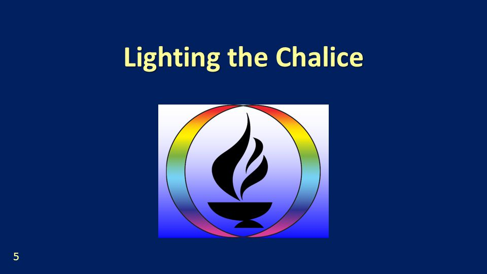 Lighting the Chalice 5