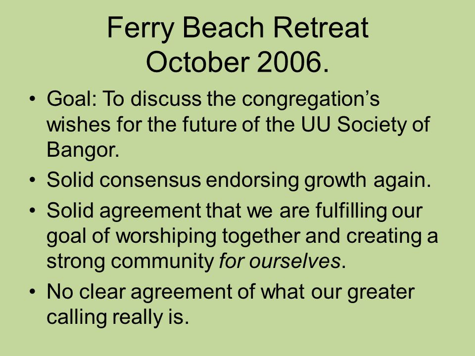 Ferry Beach Retreat October 2006.