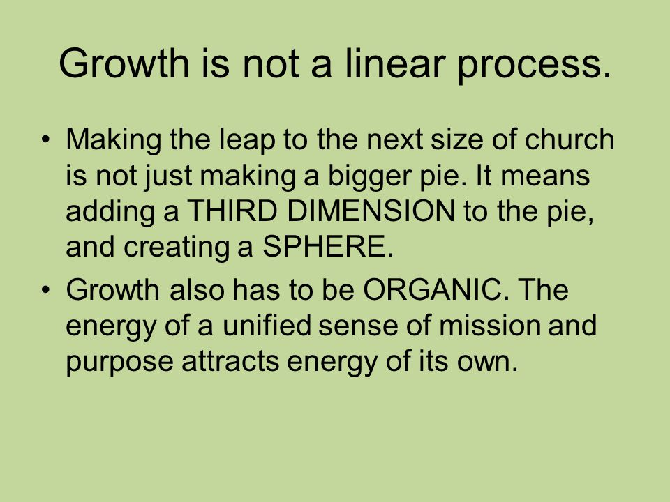 Growth is not a linear process.