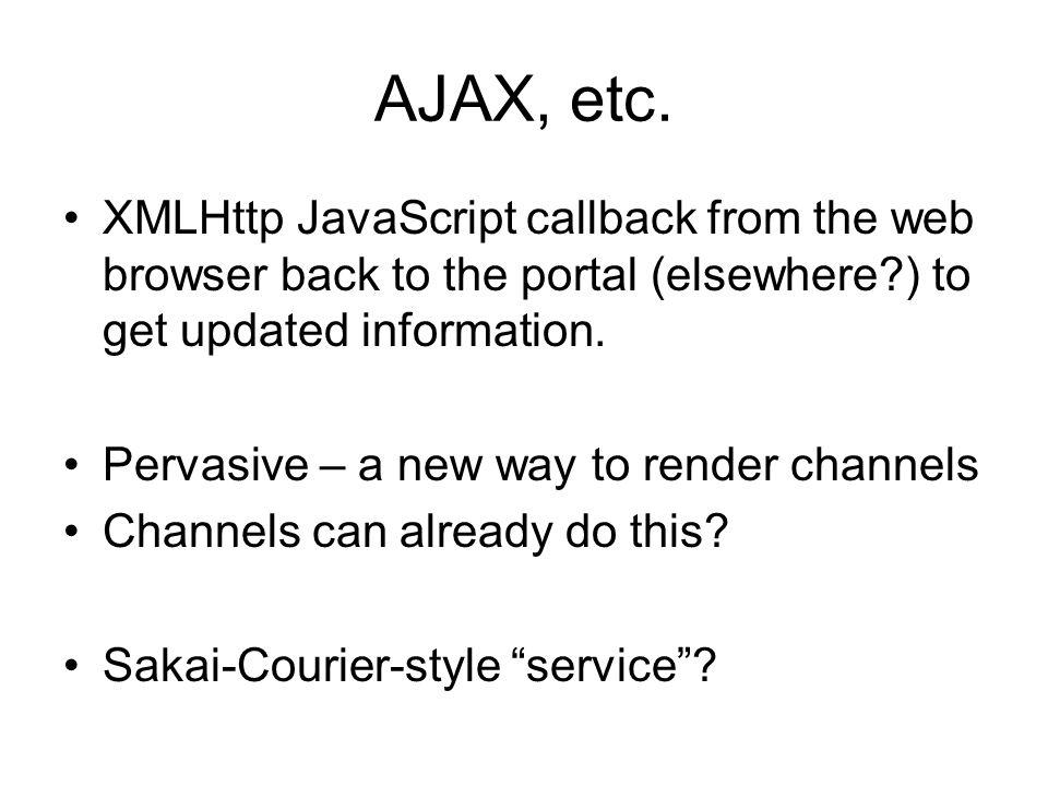 AJAX, etc.
