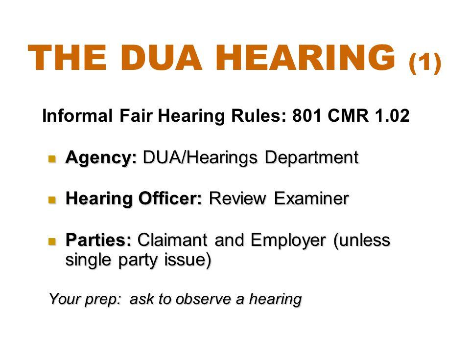Agency: DUA/Hearings Department Agency: DUA/Hearings Department Hearing Officer: Review Examiner Hearing Officer: Review Examiner Parties: Claimant an