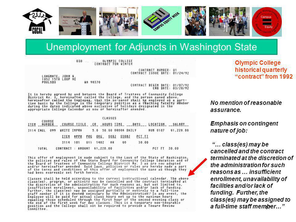 47 Unemployment for Adjuncts in Washington State No mention of reasonable assurance.