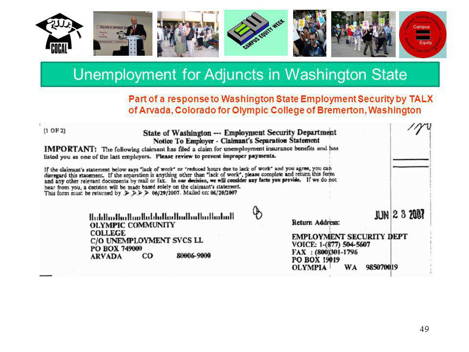 49 Unemployment for Adjuncts in Washington State Part of a response to Washington State Employment Security by TALX of Arvada, Colorado for Olympic College of Bremerton, Washington