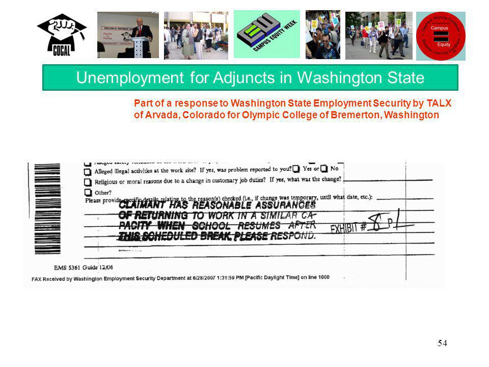 54 Unemployment for Adjuncts in Washington State Part of a response to Washington State Employment Security by TALX of Arvada, Colorado for Olympic College of Bremerton, Washington