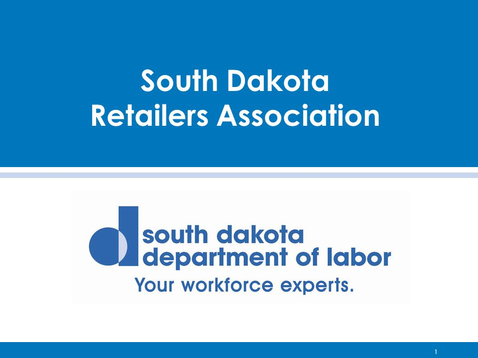 1 South Dakota Retailers Association