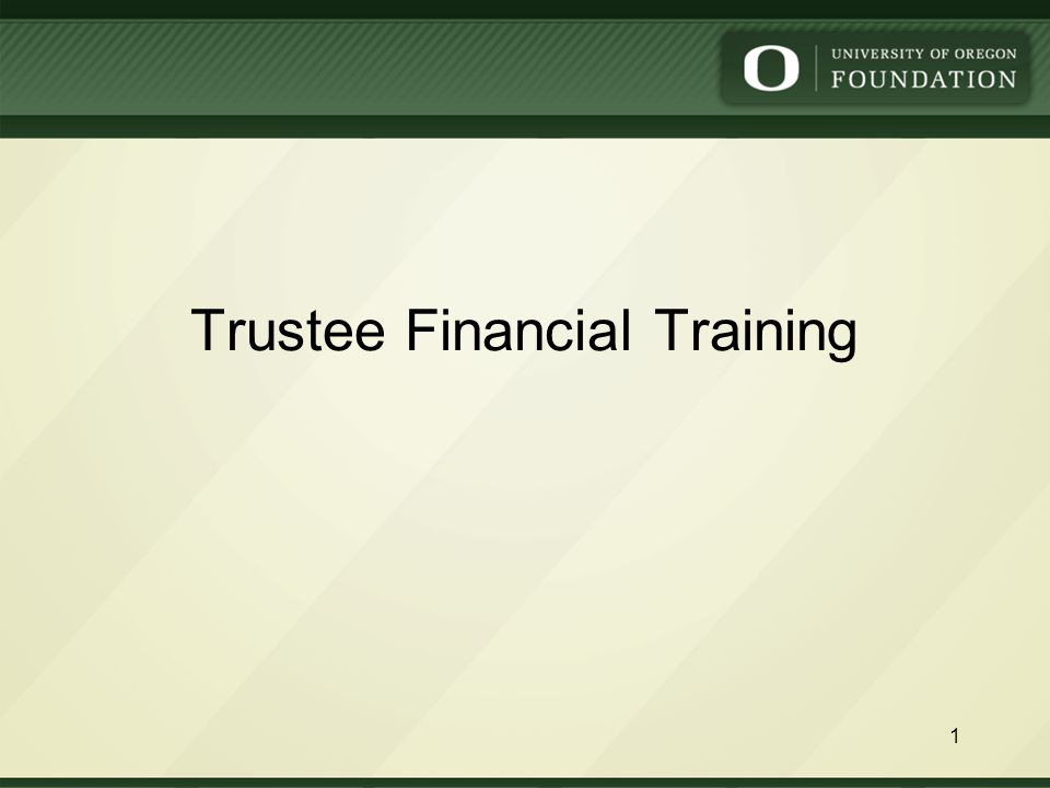 Trustee Financial Training 1