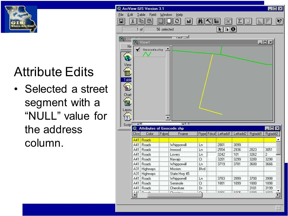 Attribute Edits Selected a street segment with a NULL value for the address column.