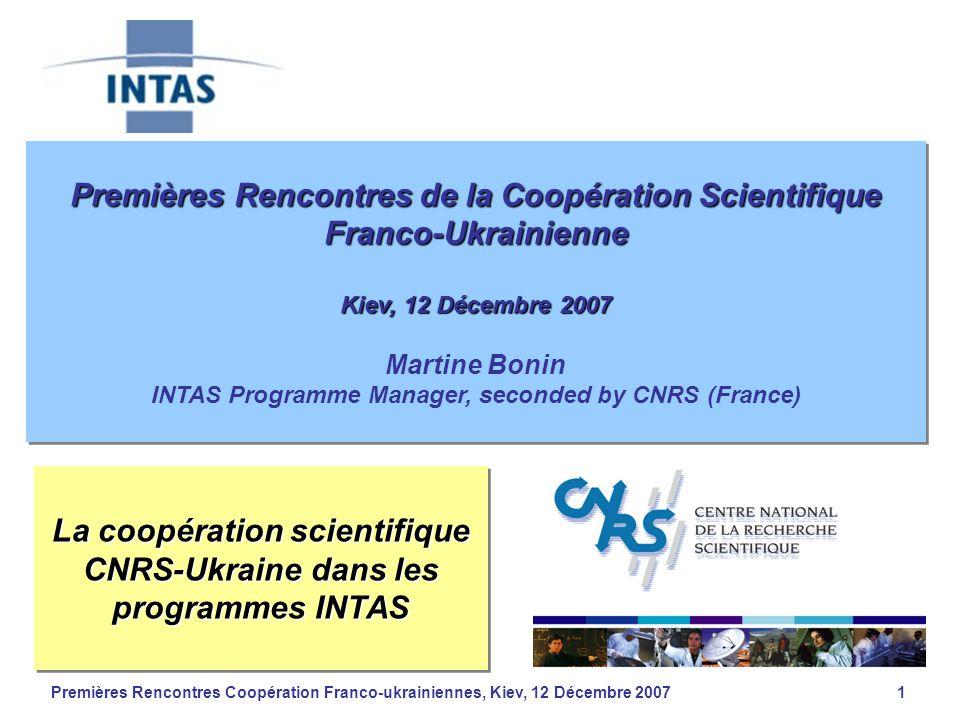 Premières Rencontres Coopération Franco-ukrainiennes, Kiev, 12 Décembre 20071 Premières Rencontres de la Coopération Scientifique Franco-Ukrainienne K